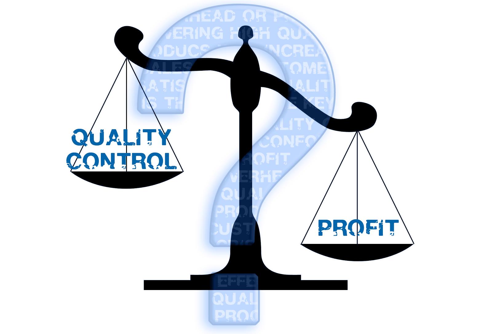 profit vs quality